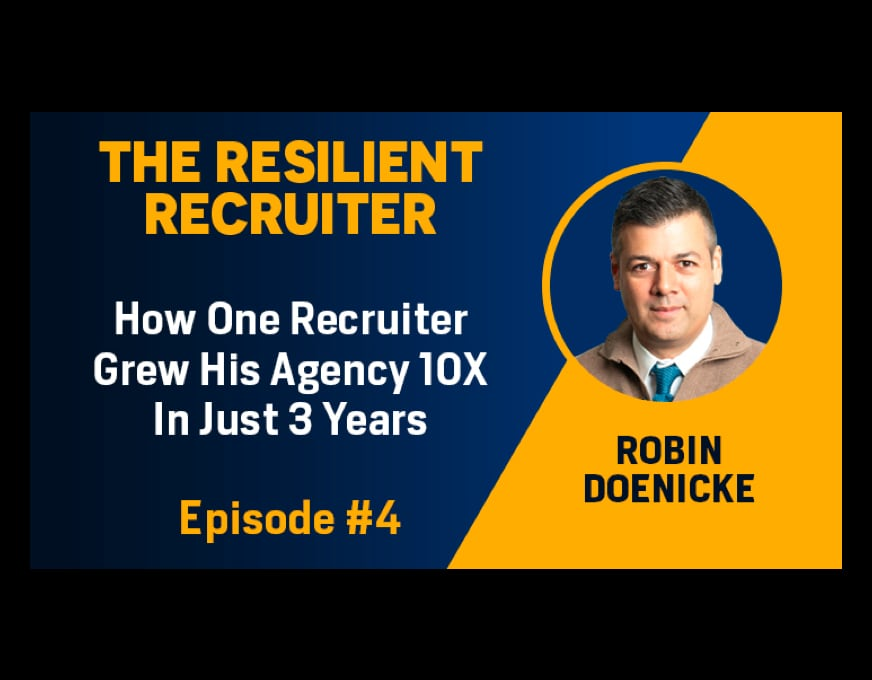 The Resilient Recruiter Episode 4